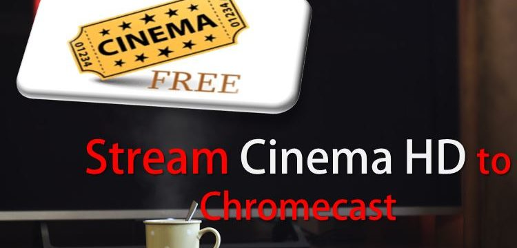 Cast Cinema HD to Chromecast